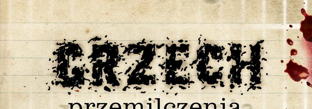 NOWY GRZECH PRZEMILCZENIA!